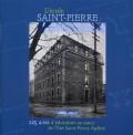 L'école Saint-Pierre, 125 ans d'éducation au cœur de l'Îlot Saint-Pierre Apôtre