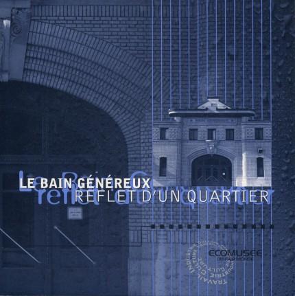 Bain Généreux, reflet d'un quartier