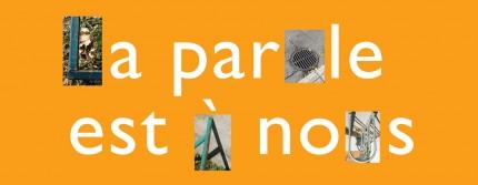 Exposition La parole est à nous!, en collaboration avec l'Atelier des lettres, 2012. Conception graphique : Diane Urbain, Écomusée du fier monde
