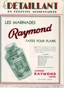 <b>Publicité pour les produits Raymond dans une revue destinée aux épiciers, 1936.</b> Le Détaillant en produits alimentaires, vol. X, no 7