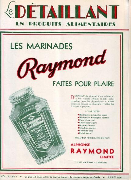 Publicité pour les produits Raymond dans une revue destinée aux épiciers, 1936. Le Détaillant en produits alimentaires, vol. X, no 7