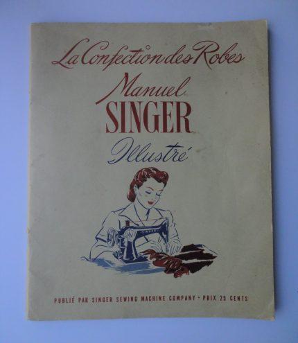 Singer Illustrated Dressmaking Guide, 1942. Écomusée du fier monde.